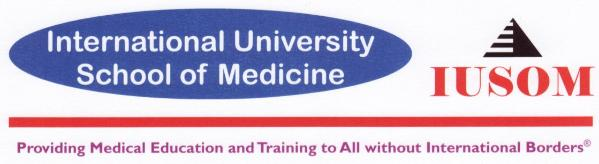 International University School of Medicine (IUSOM) - Providing Medical Education and Training to All without International Borders