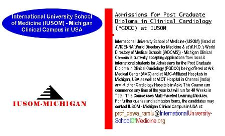 Admissions for Post Graduate Diploma in Clinical Cardiology (PGDCC) at IUSOM - Michigan Clinical Campus in USA being offered at Ark Medical Center (AMC) and AMC - Affiliated Hospitals in Michigan, USA as well at MIOT Hospital in Chennai (India) and at other Cardiology Hospitals located in USA